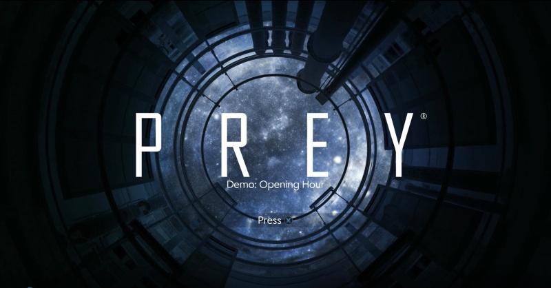 prey demo opening hour ps4