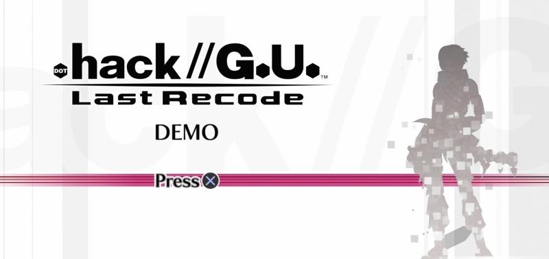.hack//G.U. Last Recode PS4 demo gameplay