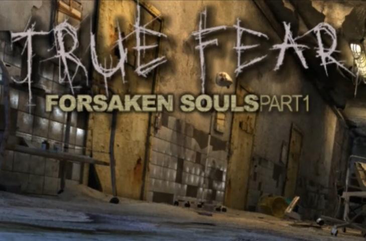 true fear forsaken souls part 1